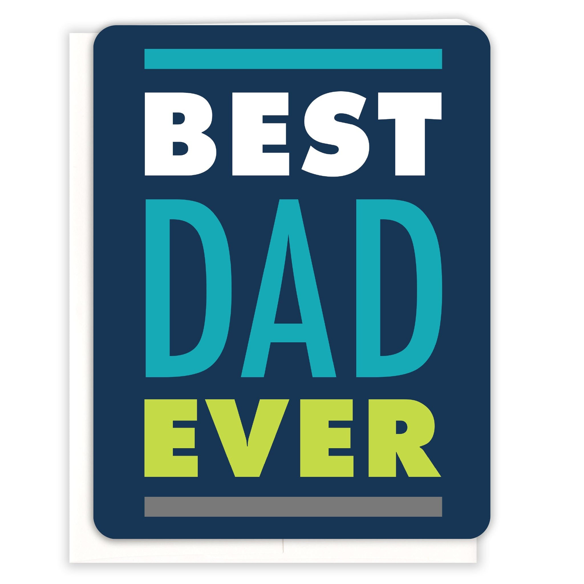 Best-Dad-Ever-Father's-Day-Fathers-Day-Card