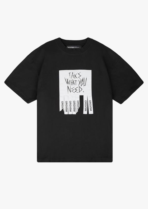 Take What You Need Tee Black Version