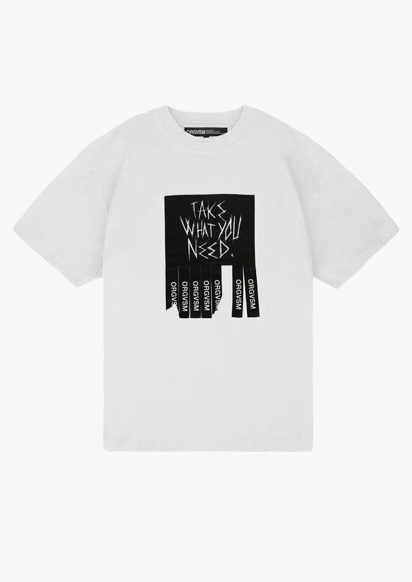Take What You Need Tee White Version