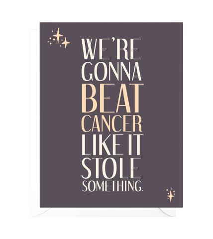 Beat Cancer Funny Encouragement Card