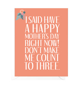 Count to Three Funny Mother's Day Card