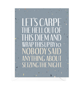Carpe Diem Funny Birthday Card