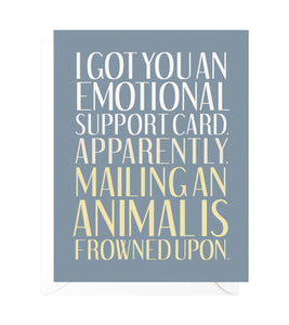 Emotional Support Funny Encouragement Card