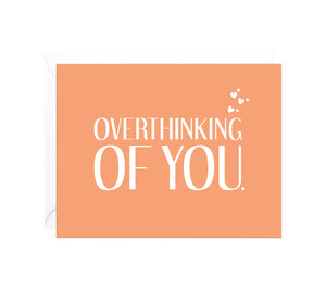 Overthinking of You Funny Friendship Card