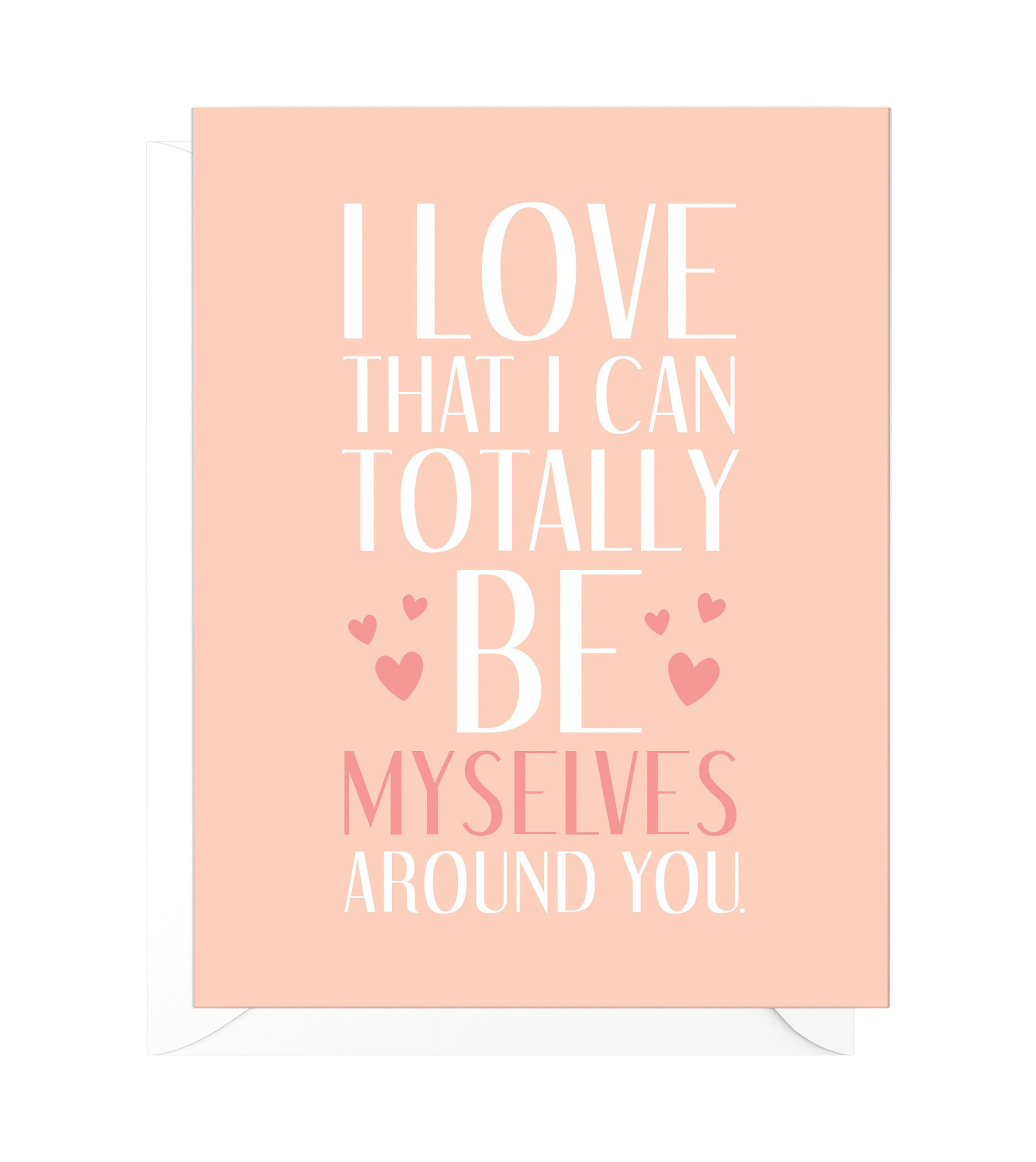 Be Myselves Funny Love Card
