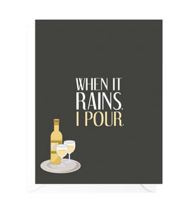 When It Rains Funny Encouragement Card