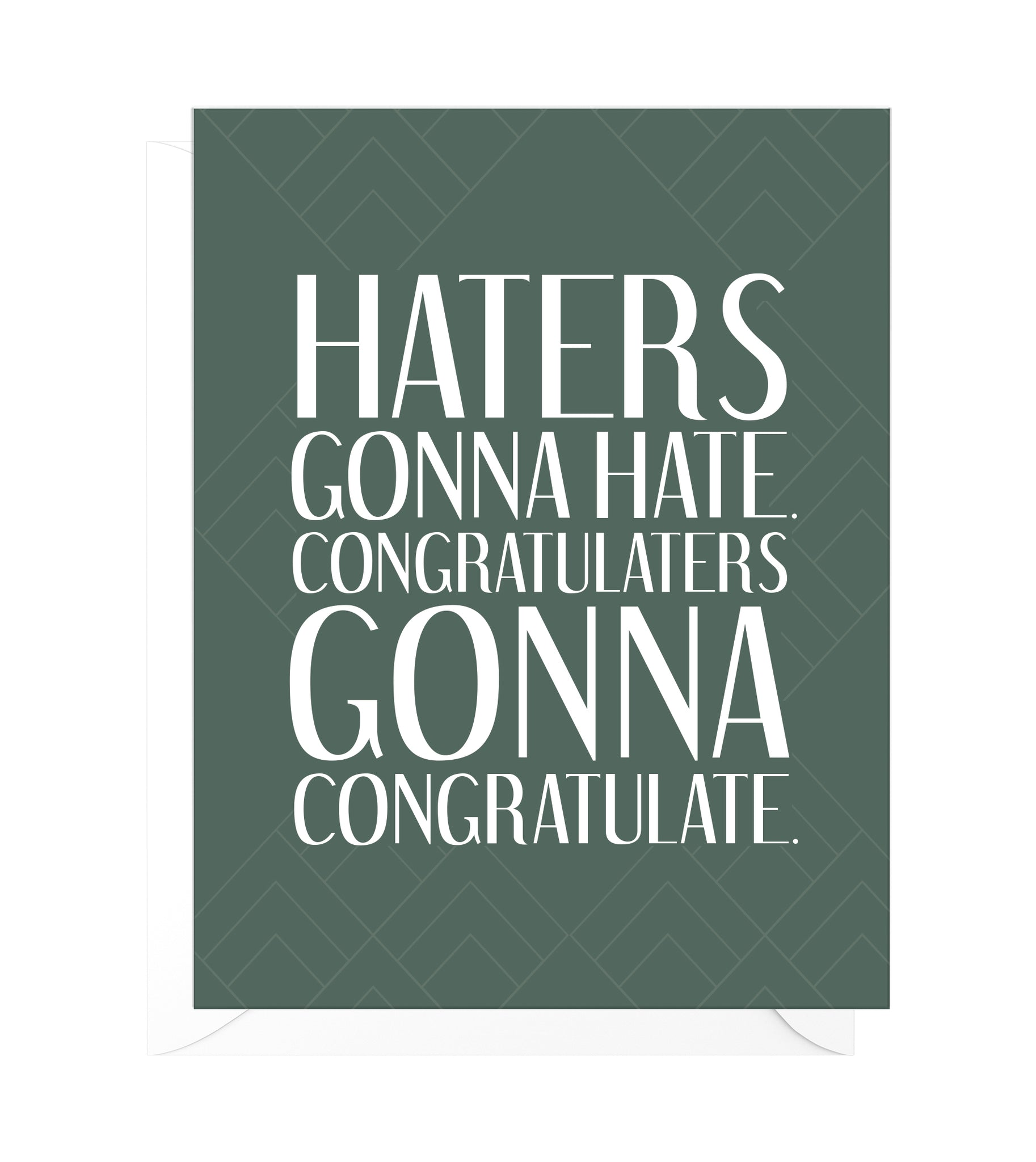 Haters Gonna Hate Funny Congratulations Card
