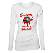 Queens Are Born In March Glitter Ladies Long Sleeve Shirt