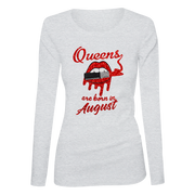 Queens Are Born In August Glitter Ladies Long Sleeve Shirt
