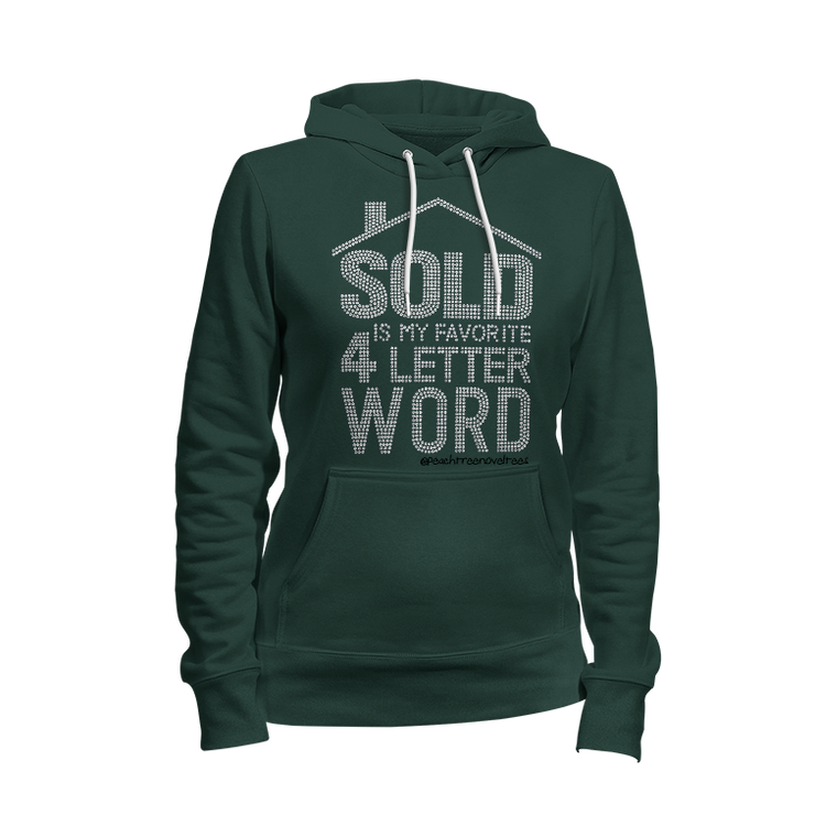 Sold Is My Favorite 4-Letter Word Rhinestone Ladies Hoodie