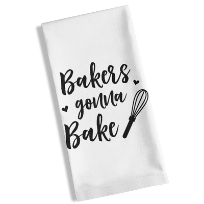 Bakers Gonna Bake Kitchen Towel