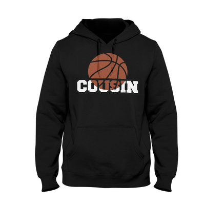 Basketball Cousin' Hoodie
