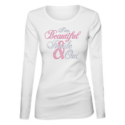 I'm Beautiful Inside & Out Bling Ladies Long Sleeve Shirt