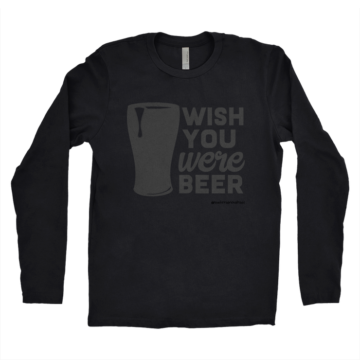 Wish You Were Beer Men's Long Sleeve Shirt