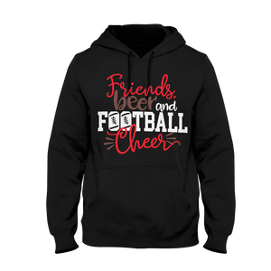 Friends Beer And Football Cheer Hoodie