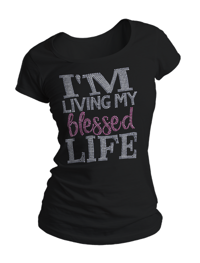 I'm Living My Blessed Life Bling Crew Neck Shirt