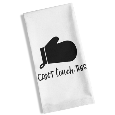 Can't Touch This Kitchen Towel