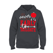 It's Never Too Early To Tailgate Hoodie