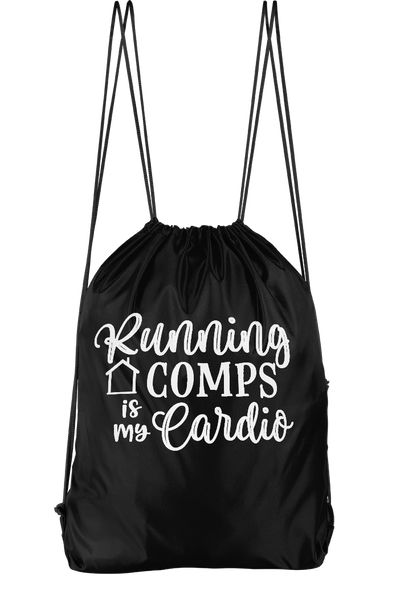 Running Comps Is My Cardio Drawstring Backpack