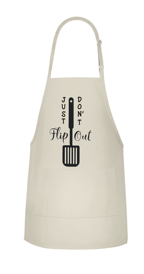 Just Don't Flip Out Apron