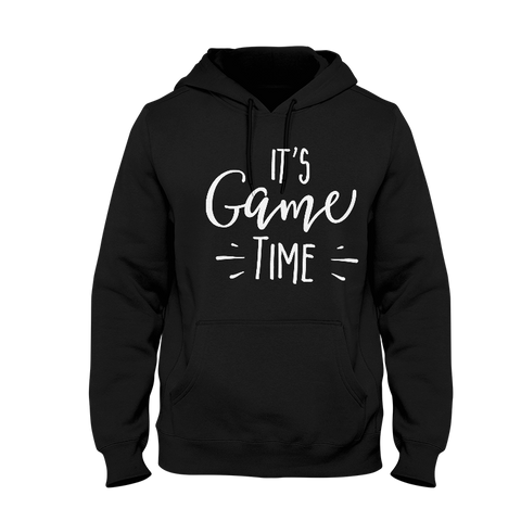 It's Game Time Hoodie
