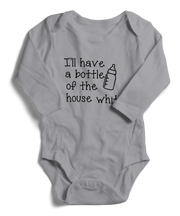 I'll Have a Bottle of the House White Long Sleeve Infant One-Piece