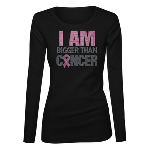 I Am Bigger Than Cancer Bling Ladies Long Sleeve Shirt