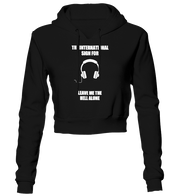 The International Sign For Leave Me The Hell Alone Cropped Hoodie