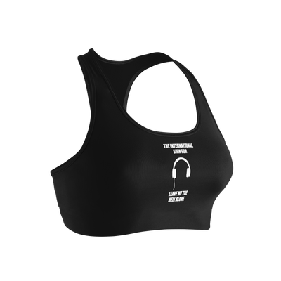 The International Sign For Leave Me The Hell Alone Ladies' Nylon/Spandex Sports Bra