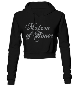 Matron of Honor Bling Cropped Hoodie