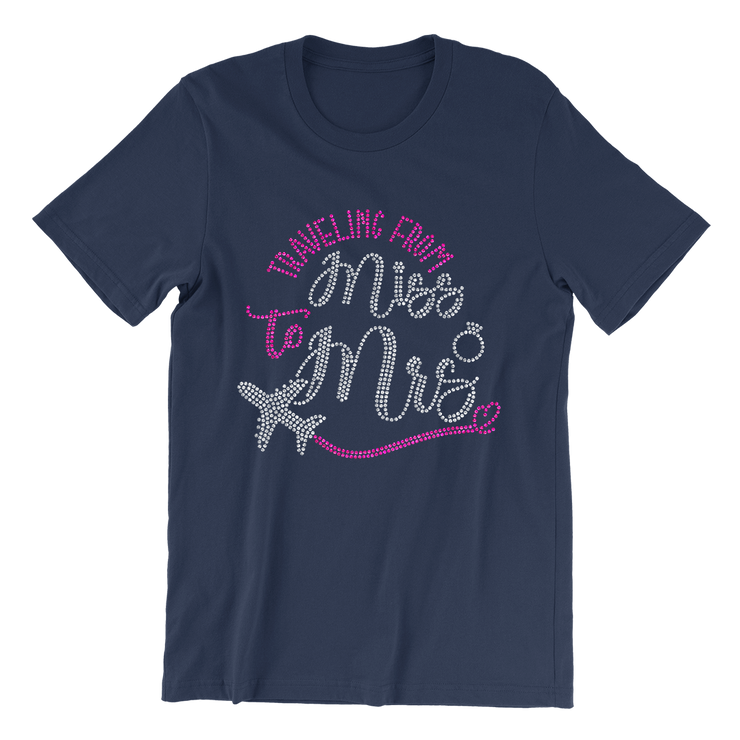 Traveling From Miss to Mrs. Rhinestone Unisex Shirt