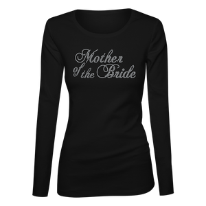 Mother of the Bride Bling Ladies Long Sleeve Shirt