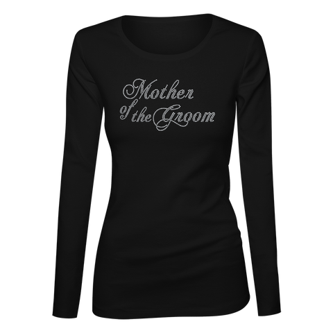 Mother of the Groom Bling Ladies Long Sleeve Shirt