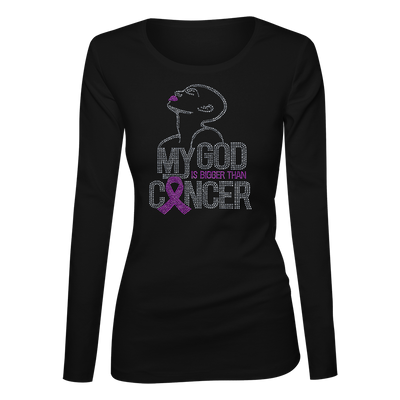 My God Is Bigger Than Cancer Bling Ladies Long Sleeve Shirt