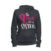 I Wear Pink For My Sister Ladies Hoodie