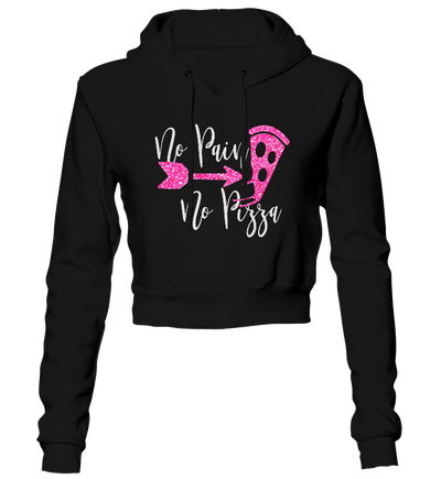 No Pain No Pizza Glitter Cropped Hoodie