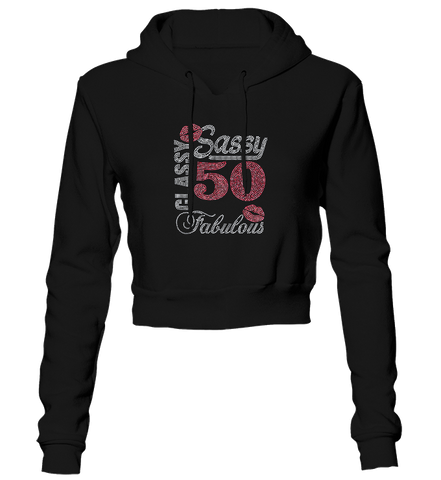 Sassy Classy 50 Fabulous Bling Cropped Hoodie