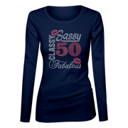 Sassy Classy 50 Fabulous Bling Ladies Long Sleeve Shirt