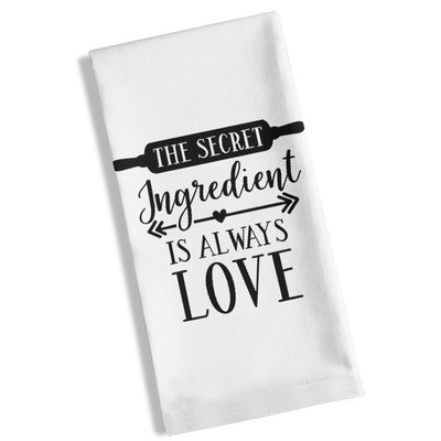 The Secret Ingredient Is Always Love Kitchen Towel