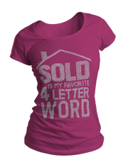 Sold Is My Favorite 4-Letter Word Bling Crew Neck Shirt