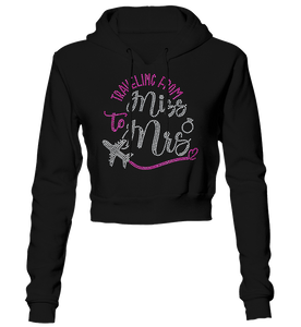 Traveling From Miss to Mrs. Bling Cropped Hoodie