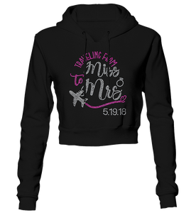 Traveling From Miss to Mrs. w/Wedding Date Bling Cropped Hoodie
