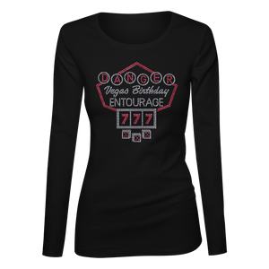 Vegas Birthday Entourage Bling Ladies Long Sleeve Shirt