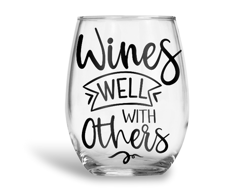 Wines Well With Others Stemless Wine Glass