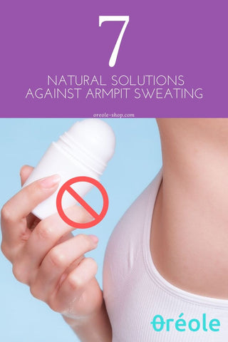Natural Solutions Against Armpit Sweating