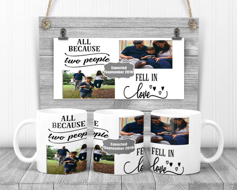 All Because Two People Fell In Love Mug, Mouse Pad or 252 Piece Puzzle