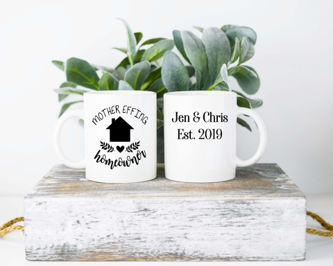 Mother Effing Homeowner  Mug