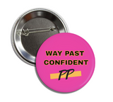 Wear your Confidence | Round Button Clips | Dare Me!