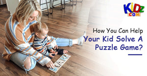 How You Can Help Your Kid Solve A Puzzle Game?