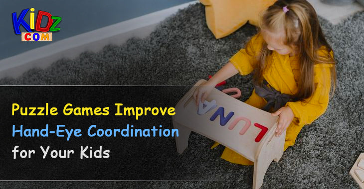 Puzzle Games Improve Hand-Eye Coordination for Your Kids